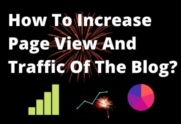 How To Increase Page View And Traffic Of The Blog?,how to get traffic to your website,how to increase blog traffic fast,how to increase website traffic,increase website traffic,increase blog traffic,website traffic,how to get traffic to your blog,get traffic to your website,how to get free traffic,how to get traffic,how to increase blog traffic,how to get more traffic to your website,how do i get traffic to my website,Tech Teacher Debashree,How To Increase Page View And Traffic Of The Blog? - Tech Teacher Debashree