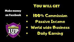 25 dollar 1 up - Get 100% Commission. - Tech Teacher Debashree